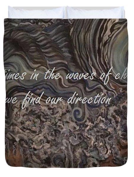 Waves Of Change Duvet Cover