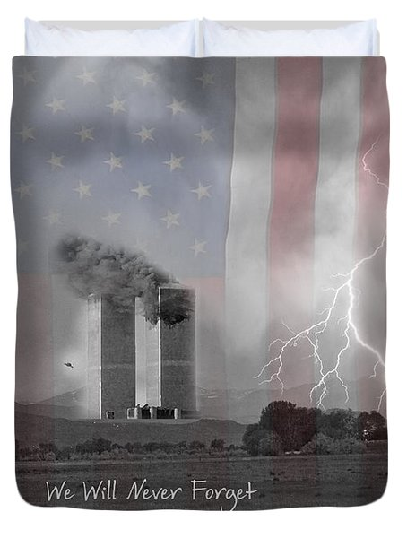 We Will Never Forget  The Victims Their Families And Heroes Duvet Cover by James BO  Insogna