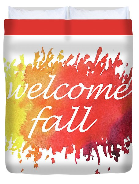 Duvet Cover featuring the painting Welcome Fall Watercolor by Irina Sztukowski