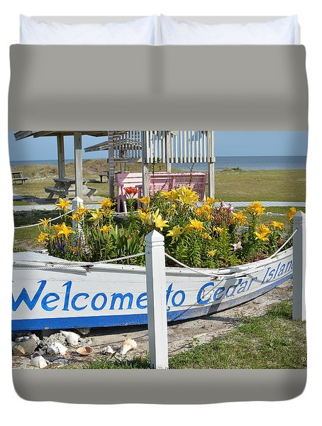 Welcome To Cedar Island Duvet Cover