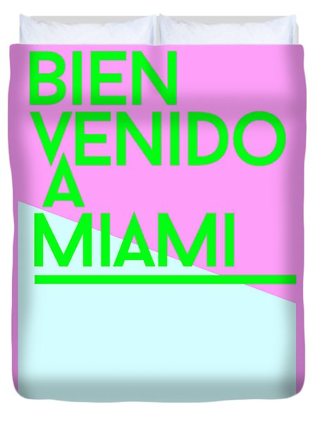 welcome to Miami Duvet Cover by Cortney Herron