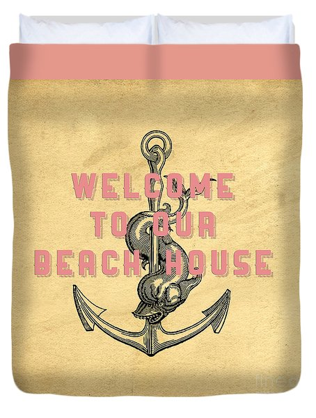 Duvet Cover featuring the digital art Welcome To Our Beach House by Edward Fielding