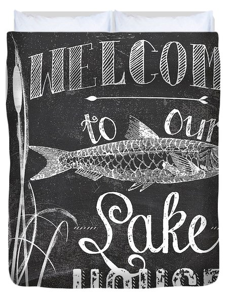 Welcome To Our Lake House Sign Duvet Cover