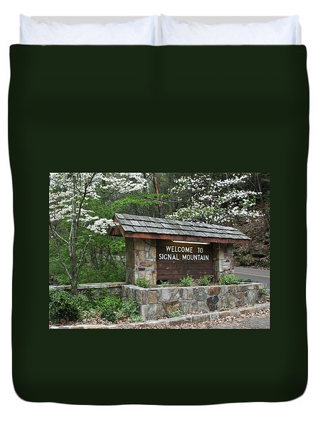 Welcome To Signal Mountain Spring Duvet Cover