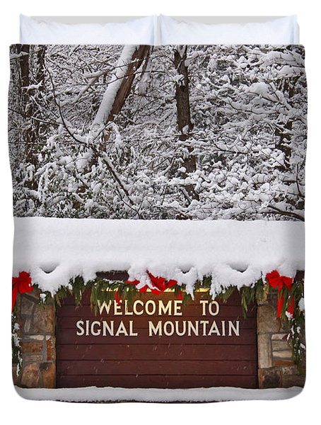Welcome To Signal Mountain Duvet Cover