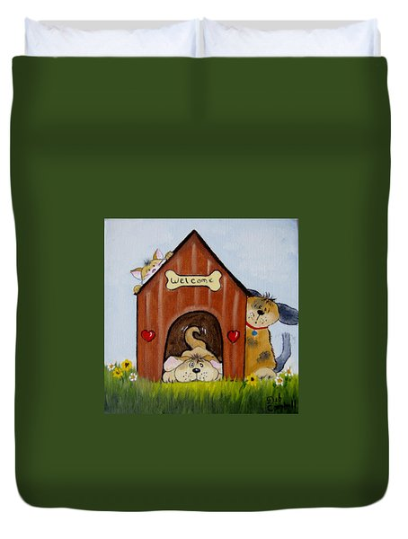 Welcome To The Doghouse Duvet Cover