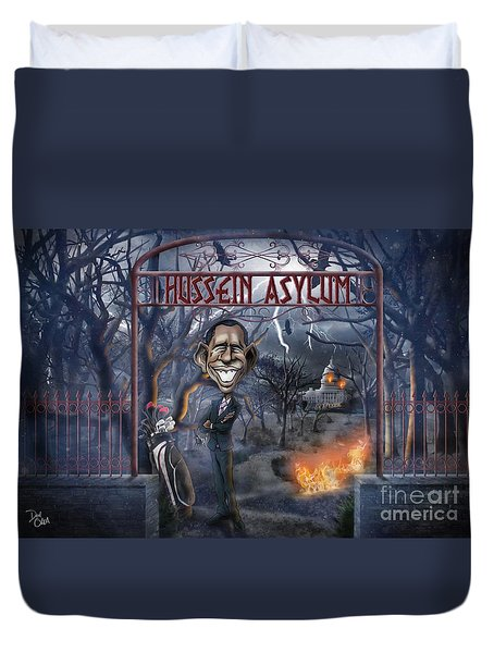 Welcome To The Hussein Asylum Duvet Cover