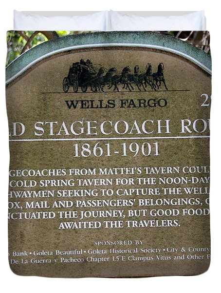 Wells Fargo Stage Coach Sign Duvet Cover