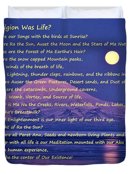 What If Our Religion Was Life Duvet Cover
