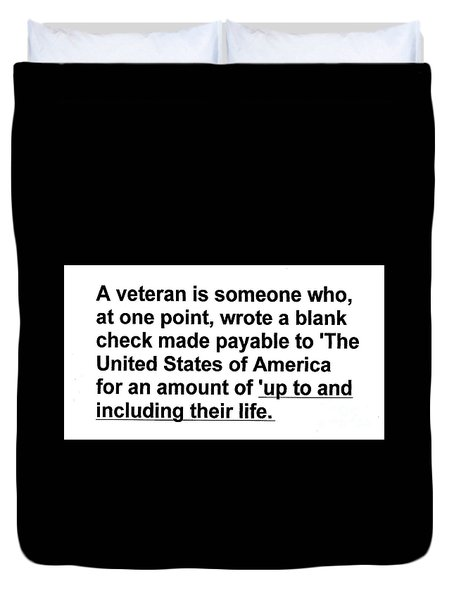 Duvet Cover featuring the photograph What Is A Veteran by Merton Allen