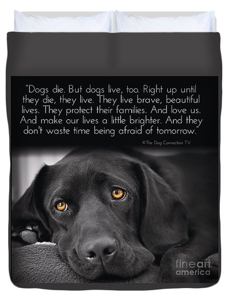 Duvet Cover featuring the digital art When Dogs Die by Kathy Tarochione