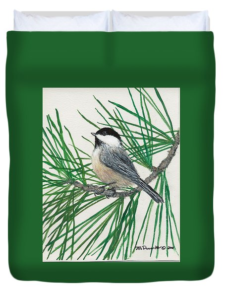 Duvet Cover featuring the painting White Pine Chickadee by Kathleen McDermott
