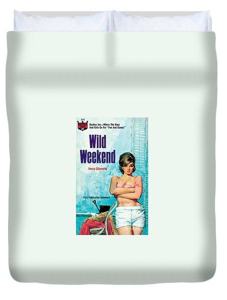 Wild Weekend Duvet Cover