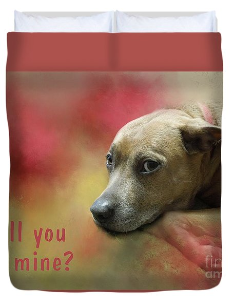Will You Be Mine? Duvet Cover