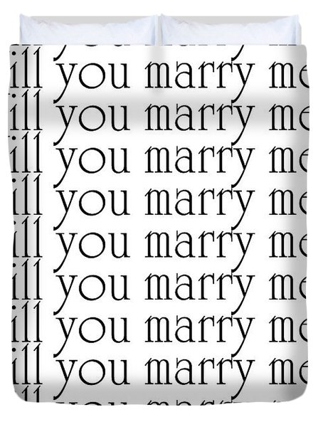 Will You Marry Me Yes I'll Marry You Duvet Cover