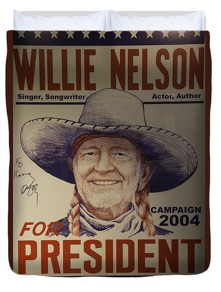 Willie For President Duvet Cover by Bob Hislop