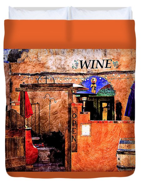 Duvet Cover featuring the photograph Wine Bar Of The Southwest by Barbara Chichester