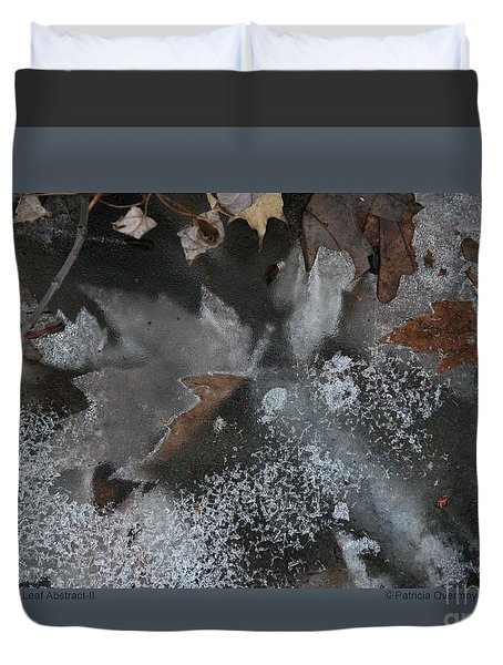 Winter Leaf Abstract-ii Duvet Cover by Patricia Overmoyer