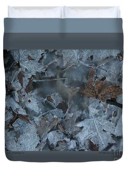 Winter Leaf Abstract-v Duvet Cover by Patricia Overmoyer