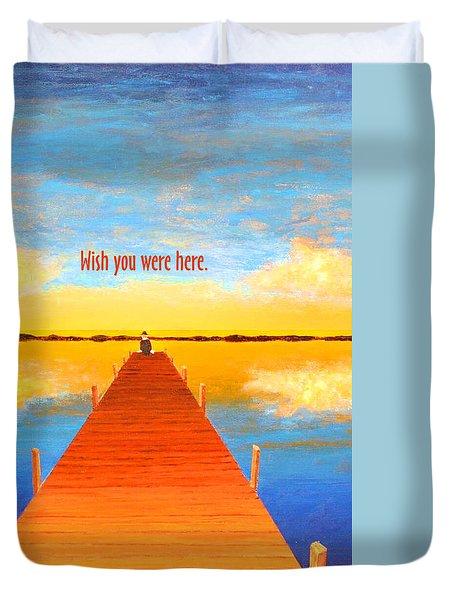 Wish - Pier - Greeting Card Duvet Cover