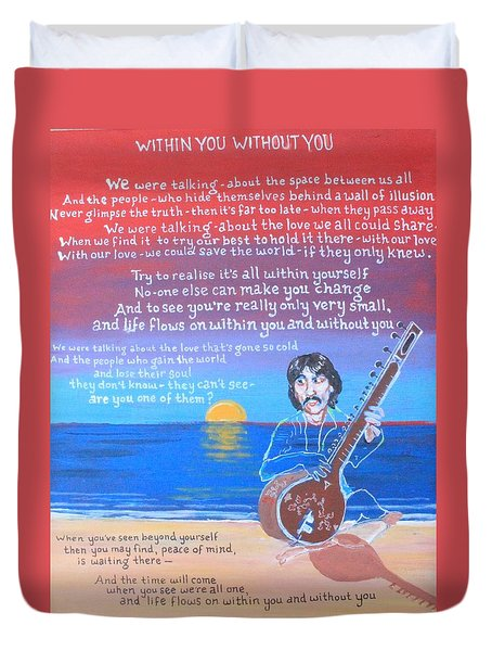 Within You Without You Duvet Cover