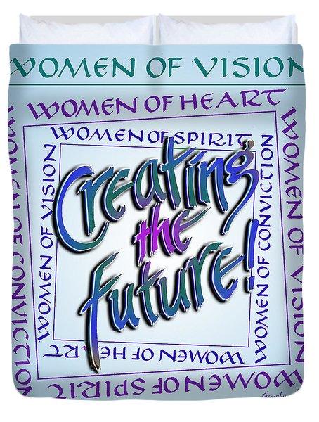 Women Of Vision Duvet Cover