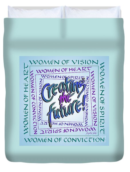 Women Of Vision Duvet Cover