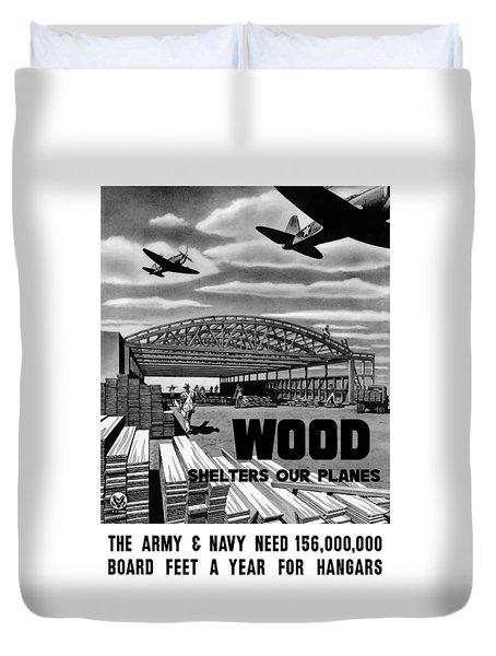 Duvet Cover featuring the painting Wood Shelters Our Planes - Ww2 by War Is Hell Store