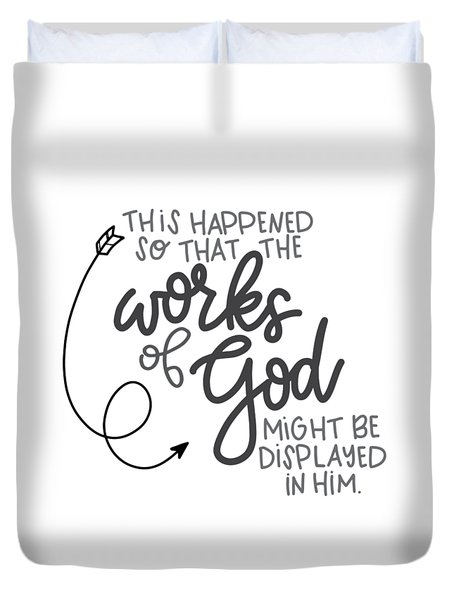 Works Of God Duvet Cover