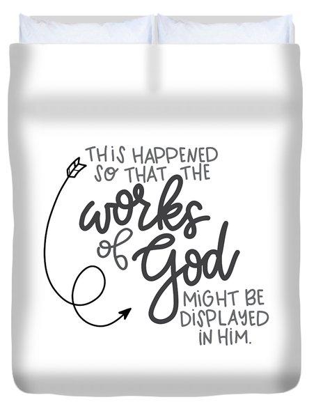 Works Of God Duvet Cover