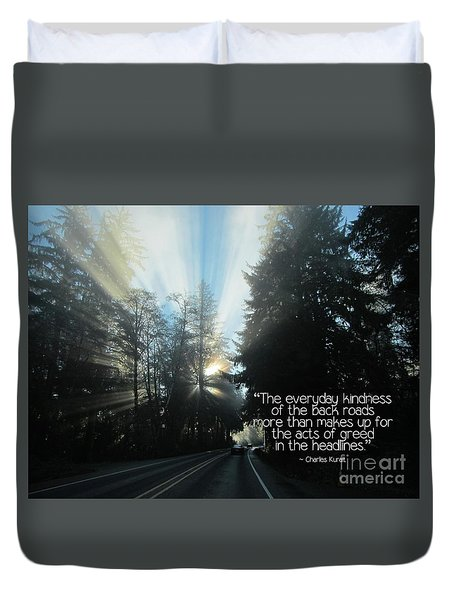 Duvet Cover featuring the photograph World Kindness Day by Peggy Hughes