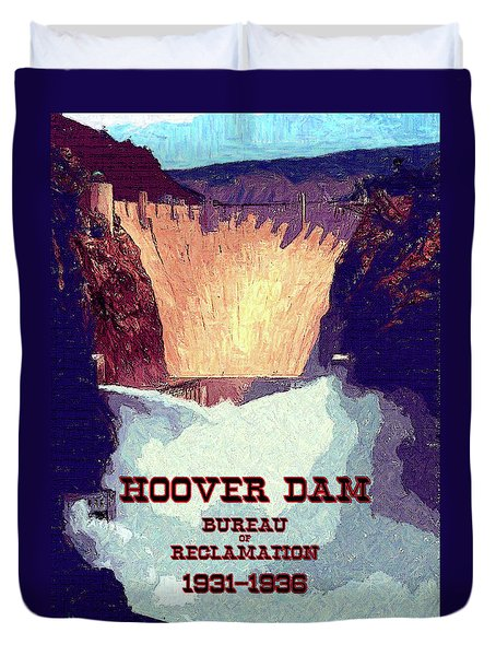 Duvet Cover featuring the digital art Wpa_hoover Dam by Chuck Mountain