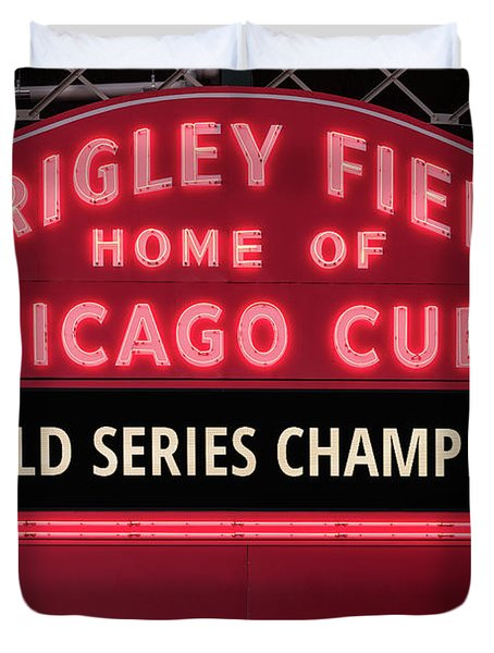 Wrigley Field Marquee Cubs World Series Champs 2016 Front Duvet Cover