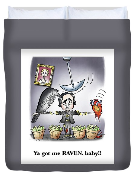 Ya Got Me Raven Duvet Cover