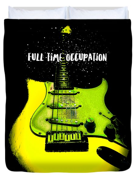 Duvet Cover featuring the photograph Yellow Guitar Full Time Occupation by Guitar Wacky