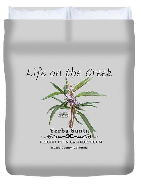 Yerba Santa Duvet Cover