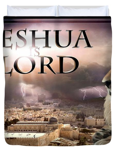 Yeshua Is Lord Duvet Cover by Bill Stephens