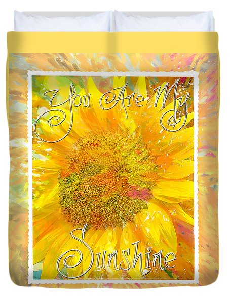 You Are My Sunshine 2 Duvet Cover