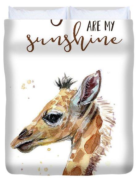 You Are My Sunshine Giraffe Duvet Cover