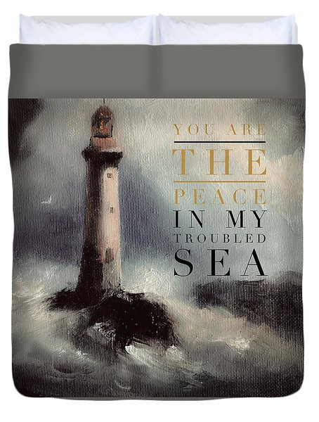 You Are The Peace In My Troubled Sea Lighthouse Duvet Cover