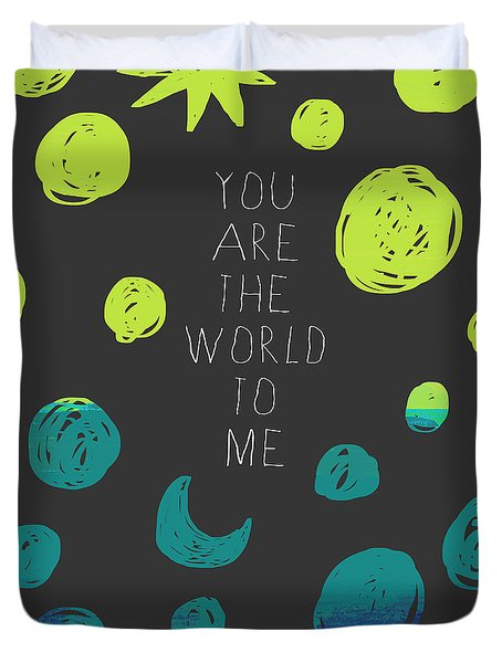 Duvet Cover featuring the painting You Are The World by Lisa Weedn