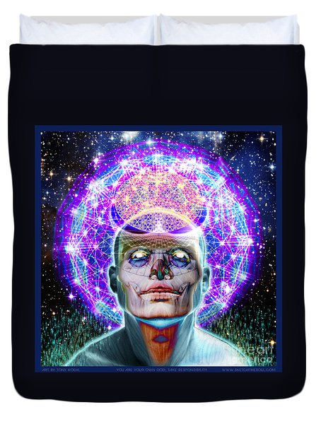 You Are Your Own God Take Responsablility Duvet Cover by Tony Koehl