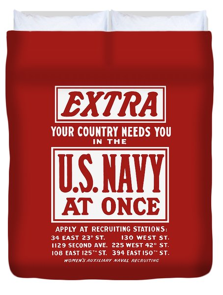 Your Country Needs You In The Us Navy Duvet Cover by War Is Hell Store