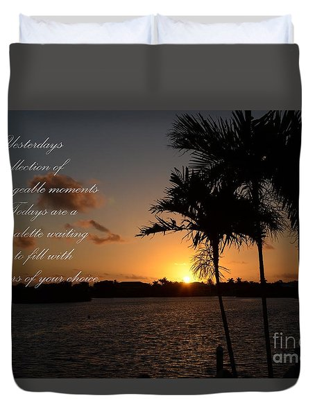 Duvet Cover featuring the photograph Your Yesterdays And Todays by Pamela Blizzard