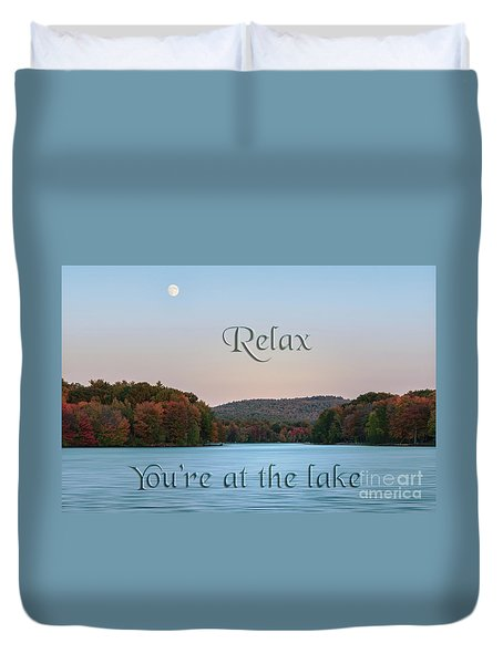 You're At The Lake Duvet Cover
