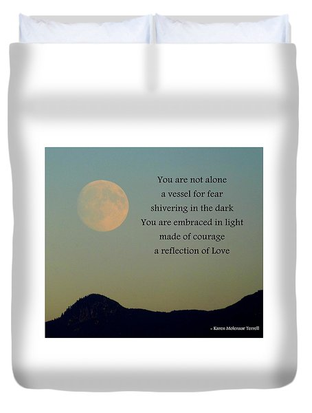 You're Not Alone Duvet Cover