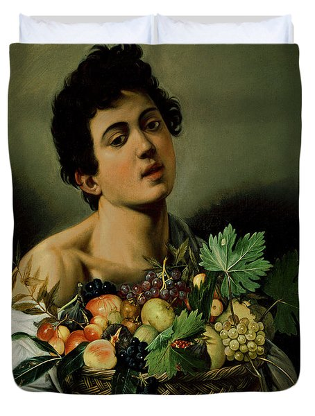 Youth With A Basket Of Fruit Duvet Cover by Michelangelo Merisi da Caravaggio