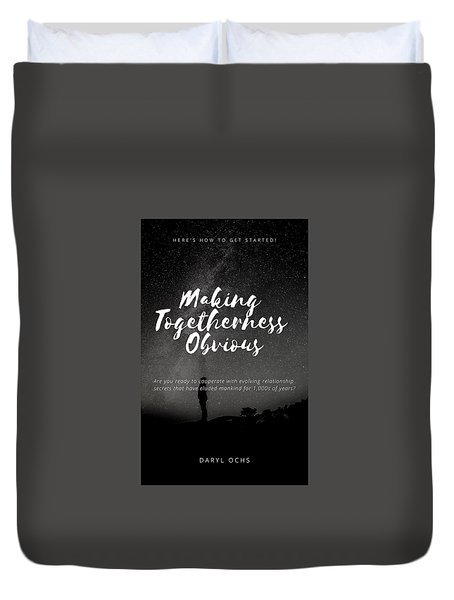 Making Togetherness Obvious Duvet Cover