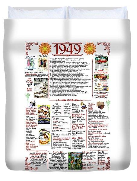 1949 Back In Time Poster, Birthday Poster Present Duvet Cover
