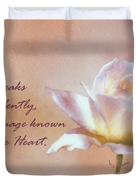 A Rose Speaks Of Love Silently, In A Language Known Only To The Heart  Duvet Cover